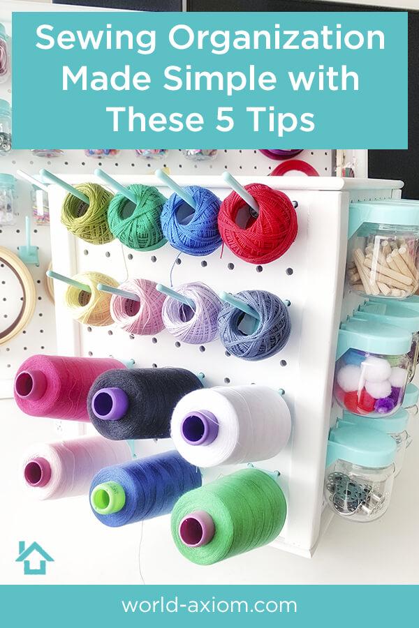 Sewing Organization Tips