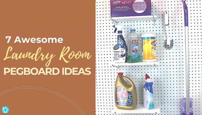 Laundry Room Pegboard Ideas