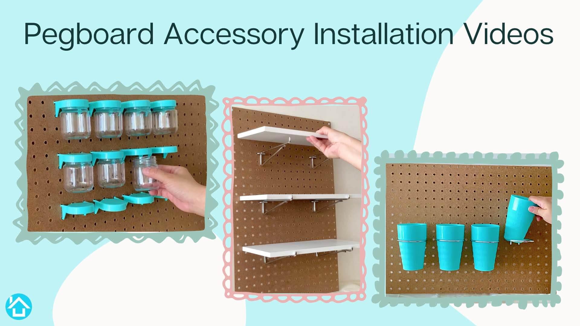 Pegboard Accessory Installation Videos