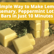Learn how to make lotion bars that can go with you anywhere. Perfect for this dry hand weather and a great pick me up.