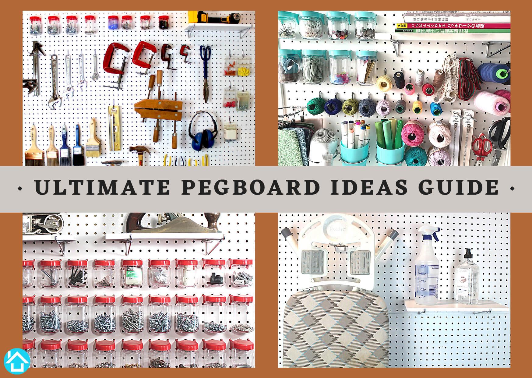 Ultimate Pegboard Ideas Guide