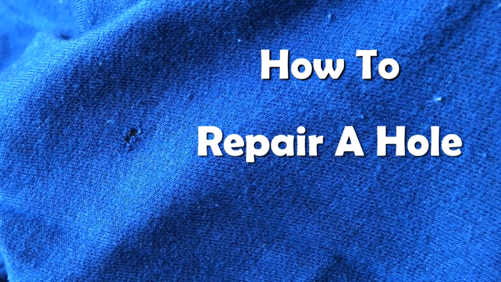 How To Repair a Hole